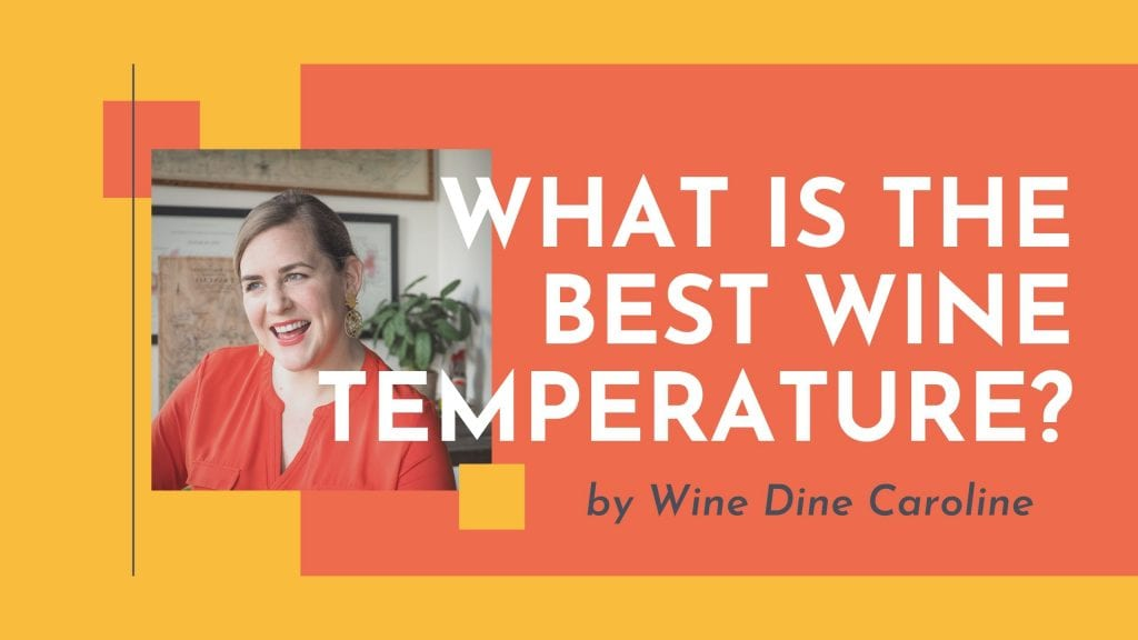 what is the best wine temperature?