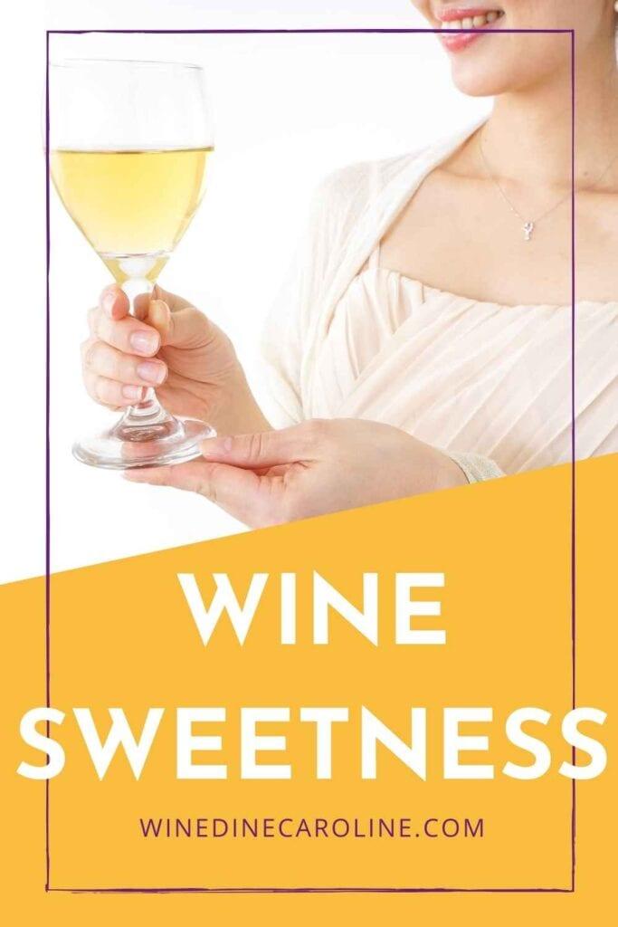wine sweetness pinterest